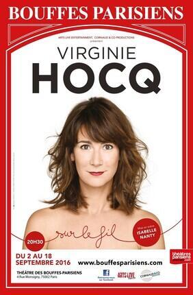 VIRGINIE HOCQ SUR LE FIL (Theatre des Bouffes Parisiens)