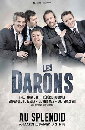 LES DARONS avec Frédéric Bouraly, Fred Bianconi, Emmanuel Donzella, Olivier mag et Luc Sonzogni