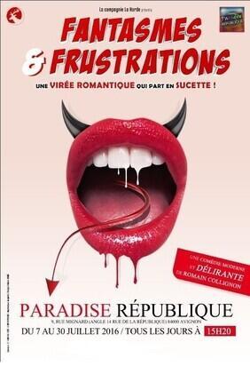 FANTASMES ET FRUSTRATIONS (Paradise Republique)