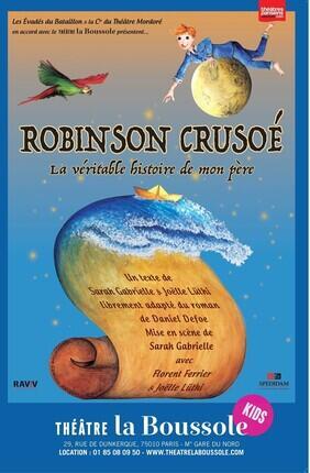 ROBINSON CRUSOE, LA VERITABLE HISTOIRE DE MON PERE