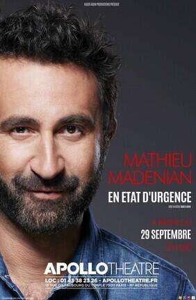 MATHIEU MADENIAN - EN ETAT D'URGENCE (Apollo Theatre)