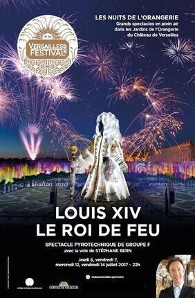 LOUIS XIV, LE ROI DE FEU (Orangerie de Versailles)
