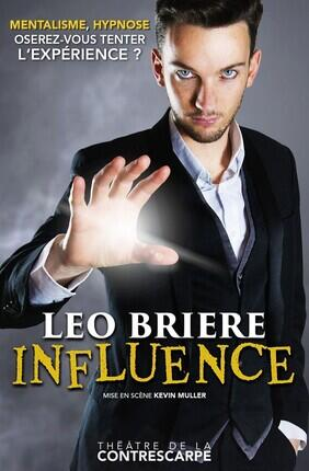 LEO BRIERE DANS INFLUENCE