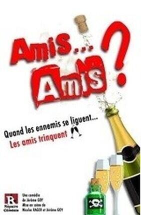 AMIS... AMIS ? (Le Repaire)