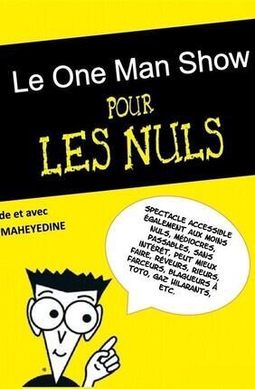 MAHEYEDINE DANS LE ONE-MAN-SHOW POUR LES NULS