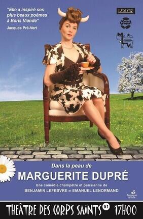DANS LA PEAU DE MARGUERITE DUPRE (Theatre des Corps Saints)