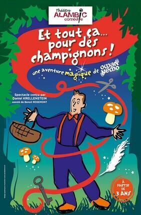 ET TOUT CA... POUR DES CHAMPIGNONS !