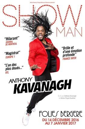 ANTHONY KAVANAGH DANS SHOWMAN (Folies Bergere)