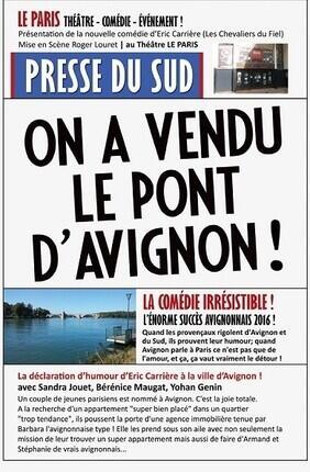 ON A VENDU LE PONT D'AVIGNON