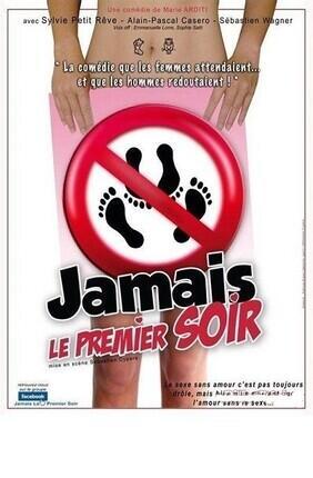 JAMAIS LE PREMIER SOIR (Cabries)