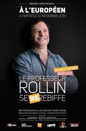 FRANCOIS ROLLIN DANS LE PROFESSEUR ROLLIN SE RE-REBIFFE