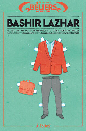 BASHIR LAZHAR (Theatre des Beliers)