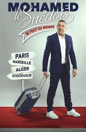 MOHAMED LE SUEDOIS DANS MOHAMED LE SUEDOIS SE FOUT DU MONDE (Theatre Le Paris)
