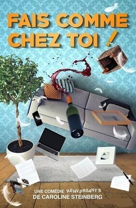 FAIS COMME CHEZ TOI !