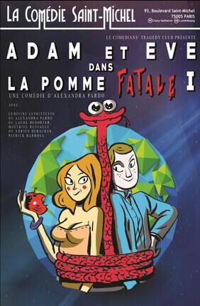 ADAM ET EVE DANS LA POMME FATALE 1 (Comedie Saint Michel)