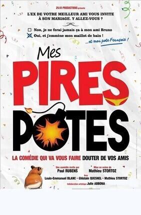 MES PIRES POTES (Aix en Provence)