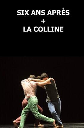 SIX ANS APRES / LA COLLINE (Corbas)