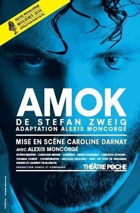 AMOK AVEC ALEXIS MONCORGE