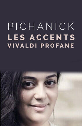 PICHANICK - LES ACCENTS : VIVALDI PROFANE