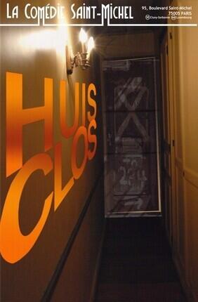 HUIS CLOS A  La Comedie Saint Michel