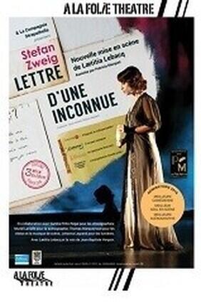 LETTRE D'UNE INCONNUE (A la Folie Theatre)
