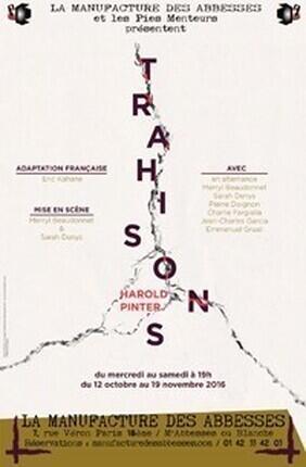 TRAHISONS (La Manufacture des Abbesses)