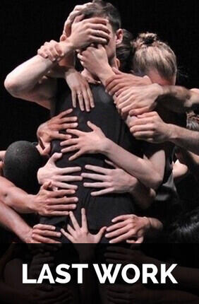 BATSHEVA DANCE COMPANY / OHAD NAHARIN - LAST WORK
