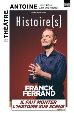 FRANCK FERRAND - HISTOIRES