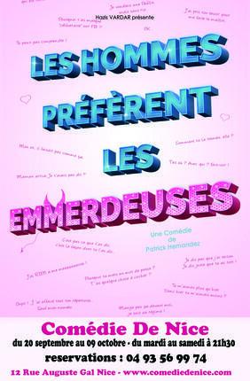 LES HOMMES PREFERENT LES EMMERDEUSES (Comédie de Nice)