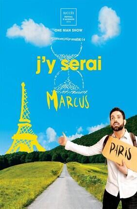 MARCUS DANS J'Y SERAI