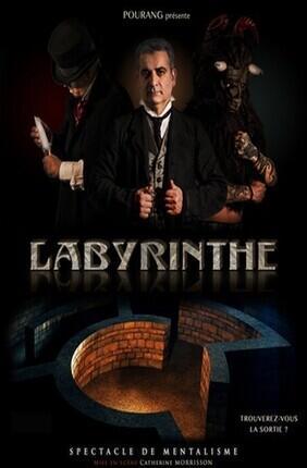 LABYRINTHE, SPECTACLE DE MENTALISME AVEC POURANG