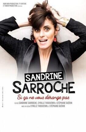SANDRINE SARROCHE DANS SI ÇA NE VOUS DERANGE PAS (Le Spotlight)