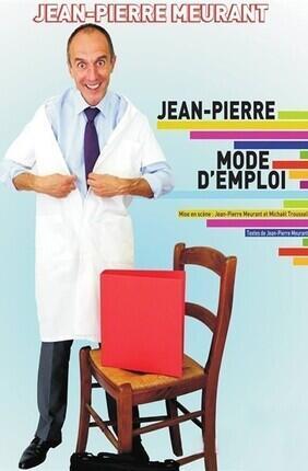 JEAN-PIERRE DANS MODE D'EMPLOI