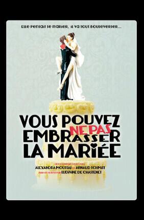 VOUS POUVEZ NE PAS EMBRASSER LA MARIEE (Conflans-Sainte-Honorine)