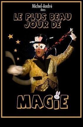 LE PLUS BEAU JOUR DE MAGIE !
