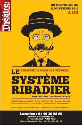 LE SYSTEME RIBADIER (Theatre Menilmontant)