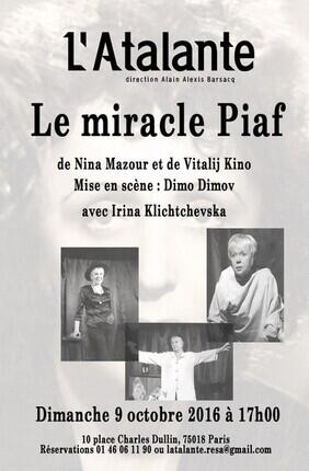 LE MIRACLE PIAF