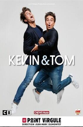 KEVIN & TOM (Le Point Virgule)