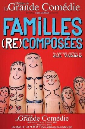 FAMILLES RECOMPOSEES D'ALIL VARDAR (Comédie République)