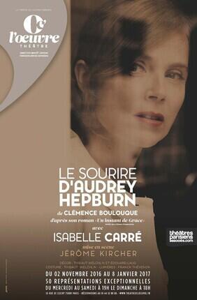 LE SOURIRE D'AUDREY HEPBURN AVEC ISABELLE CARRE