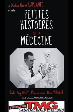 PETITES HISTOIRES DE LA MEDECINE