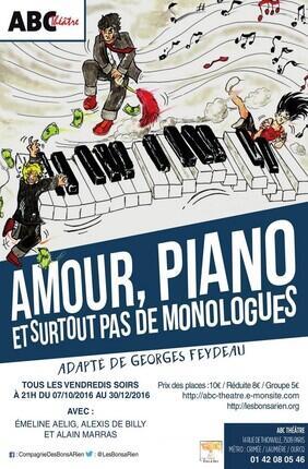 AMOUR PIANO ET SURTOUT PAS DE MONOLOGUES