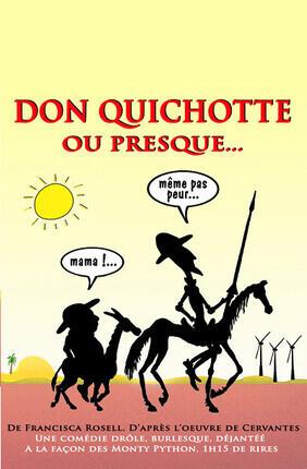DON QUICHOTTE OU PRESQUE... (Versailles)