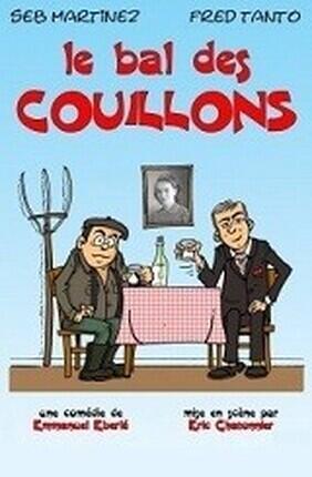 LE BAL DES COUILLONS (La Boite a Rire)