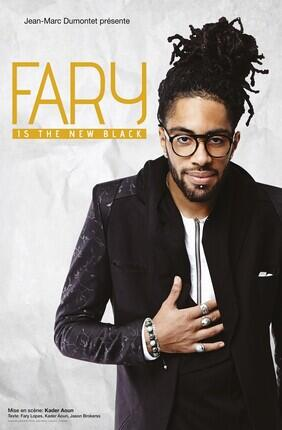 FARY DANS FARY IS THE NEW BLACK (Paname Art Café)
