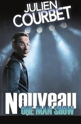 JULIEN COURBET DANS NOUVEAU ONE MAN SHOW (Aix en Provence)
