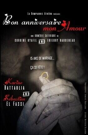BON ANNIVERSAIRE MON AMOUR (Theatre Athena)