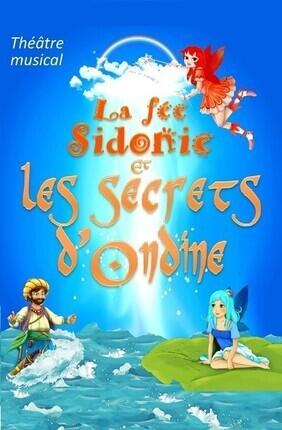 LA FEE SIDONIE ET LES SECRETS D'ONDINE (Acte 2 Theatre)