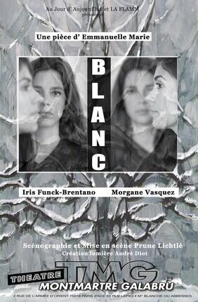 BLANC (Theatre Montmartre Galabru)