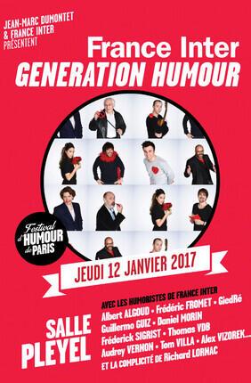 FRANCE INTER : GENERATION HUMOUR (FESTIVAL D'HUMOUR DE PARIS)